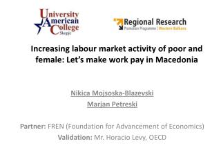 Increasing labour market activity of poor and female: Let's make work pay in  Macedonia