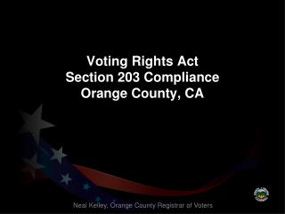 Voting Rights  Act Section 203 Compliance Orange County, CA