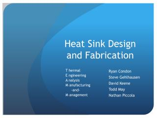 Heat Sink Design and Fabrication