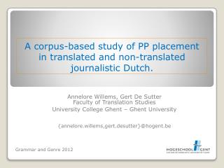 A corpus-based study of PP placement  in  translated and non-translated journalistic Dutch .