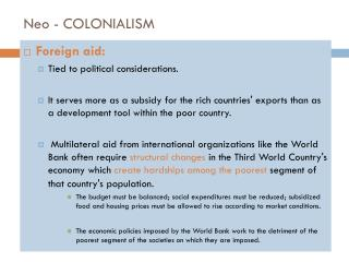 Foreign aid: Tied  to political considerations.