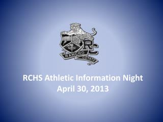 RCHS Athletic Information Night April 30, 2013