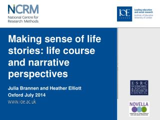 Making sense of life stories: life course and narrative perspectives