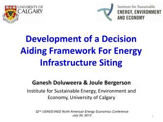 Development of a Decision Aiding Framework For Energy Infrastructure Siting