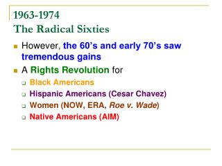 1963-1974 The Radical Sixties