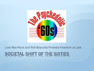 Societal Shift of the Sixties