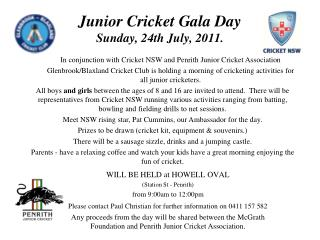 Junior Cricket Gala Day Sunday, 24th July, 2011.