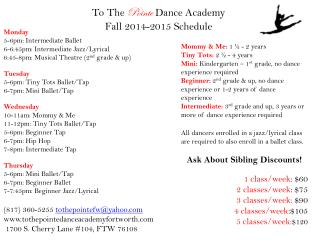 To The  Pointe  Dance Academy Fall 2014-2015 Schedule
