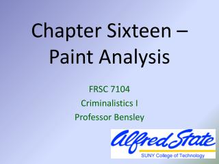 Chapter Sixteen –  Paint Analysis