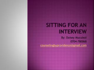 SITTING FOR AN INTERVIEW