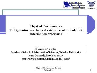 Physical Fluctuomatics 13th Quantum-mechanical extensions of probabilistic information processing