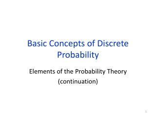 Basic Concepts of Discrete Probability