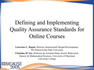Quality Matters in Online Education
