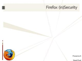 Firefox   (in)Security