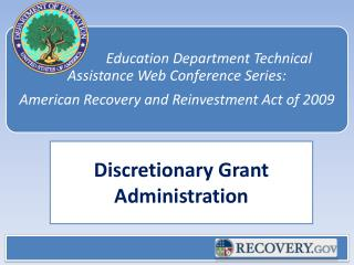 Discretionary Grant Administration