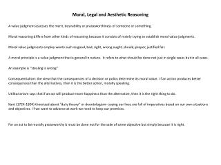 Moral, Legal and Aesthetic Reasoning