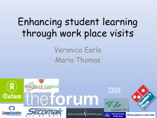 Enhancing student learning through work place visits