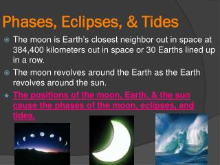 Phases , Eclipses, & Tides