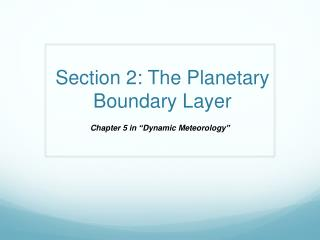 Section 2: The Planetary Boundary Layer