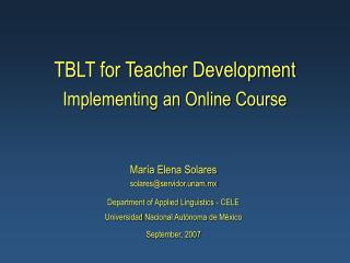 TBLT for Teacher Development  Implementing an Online Course