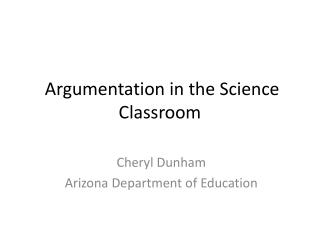 Argumentation in the Science Classroom