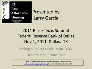 Building a Savings Culture in TEXAS:  Dreams Can Come True