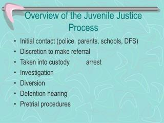 Overview of the Juvenile Justice Process