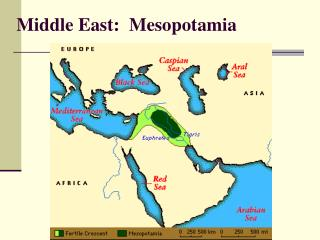 Middle East:  Mesopotamia