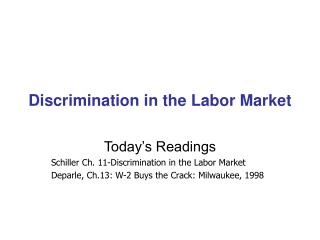Discrimination in the Labor Market