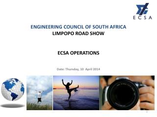 ENGINEERING COUNCIL OF SOUTH AFRICA LIMPOPO ROAD SHOW ECSA OPERATIONS