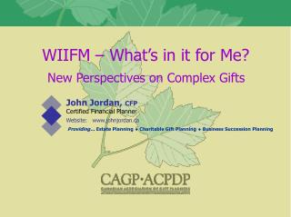 WIIFM – What's in it for Me?