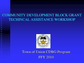 COMMUNITY DEVELOPMENT BLOCK GRANT TECHINCAL ASSISTANCE WORKSHOP