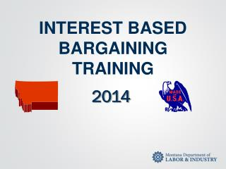INTEREST BASED BARGAINING TRAINING