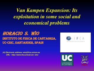 Van Kampen Expansion: Its exploitation in some social and economical problems