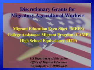 Discretionary Grants for  Migratory Agricultural Workers