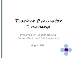 Teacher Evaluator Training