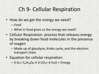 Ch 9- Cellular Respiration