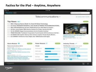 Factiva for the  iPad – Anytime,  Anywhere