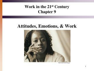 Work in the 21 st  Century Chapter 9