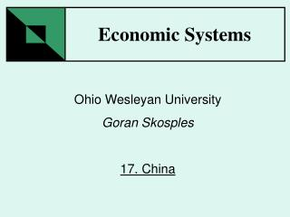 Ohio Wesleyan University Goran Skosples 17. China