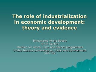 The role of industrialization in economic development: theory and evidence