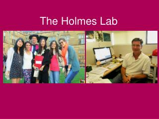 The Holmes Lab