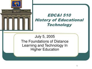 EDC&I 510 History of Educational Technology