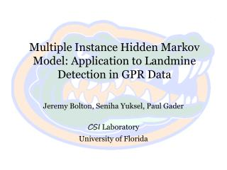 Multiple Instance Hidden Markov Model: Application to Landmine Detection in GPR Data