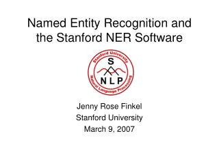 Named Entity Recognition and the Stanford NER Software