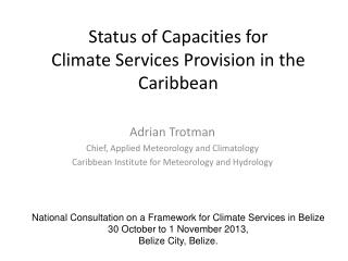 Status of Capacities for  Climate  Services Provision in  the Caribbean