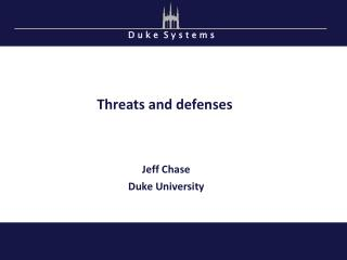 Threats and defenses
