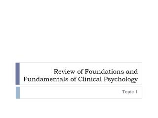 Review of Foundations and Fundamentals of Clinical Psychology