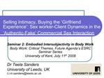 Selling Intimacy, Buying the  Girlfriend Experience : Sex worker-Client Dynamics in the  Authentic-Fake  Commercial Sex