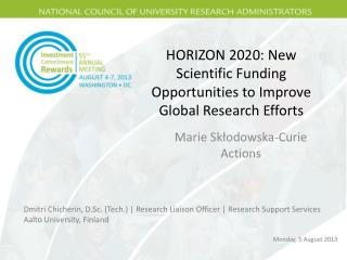 HORIZON  2020: New  Scientific Funding Opportunities to Improve Global Research Efforts